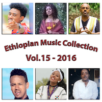 Ethiopian Music Collection 2016 - Vol.15