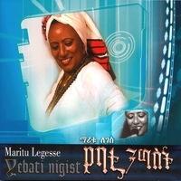 Maritu Leggesse - Yebati Nigist