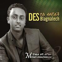 Michael Lemma Demissew - Des Blagnalech