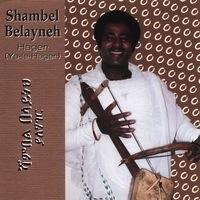 Shambel Belayneh - Hager