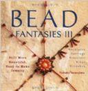 BEAD FANTASIES 3