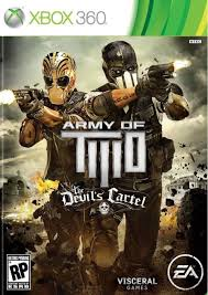 #467 ARMY OF TWO CARTEL