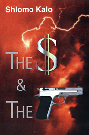 The Dollar and the Gun