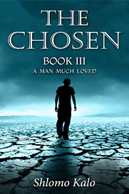 The Chosen book III: A Man Much Loved