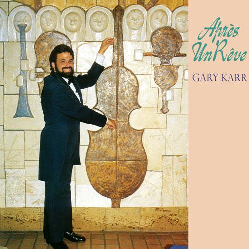 Gary Karr Apres Un Reve