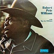 Robert Pete Williams With Big Joe Williams