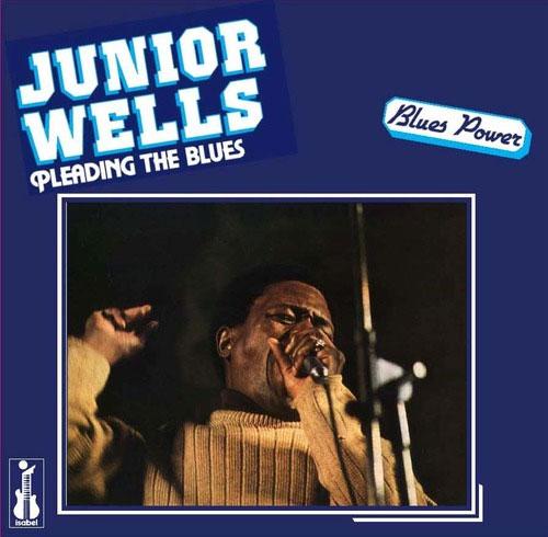 Junior Wells Pleading The Blues