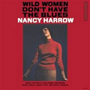 Wild Women Don't Have The Blues Nancy Harrow