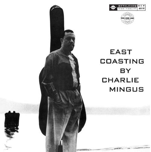 East Coasting By Charlie Mingus