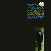 Today And Now Coleman Hawkins Quartet 45rpm