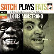 Louis Armstrong Satch Plays Fats
