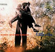 Randy Weston's Music Little Niles