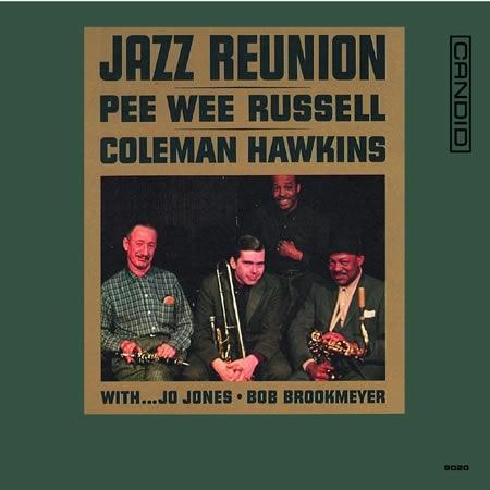 Jazz Reunion Pee Wee Russell Coleman Hawkins