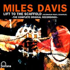 Miles Davis Lift to the scaffold