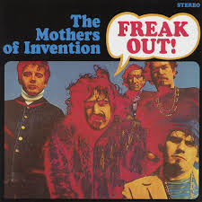 Frank Zappa And The Mothers Of Invension Freak Out