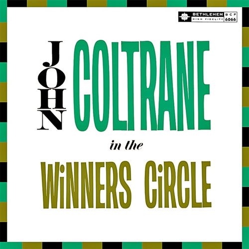 John Coltrane In The Winners Circle