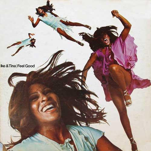 Ike & Tina Turner Feel Good