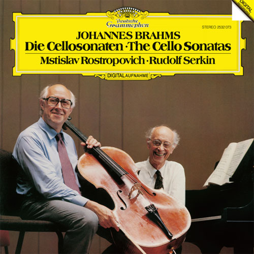 Brahms The Cello Sonatas Rostropovich Serkin