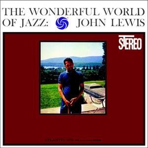John Lewis The Wonderful World Of Jazz AAA