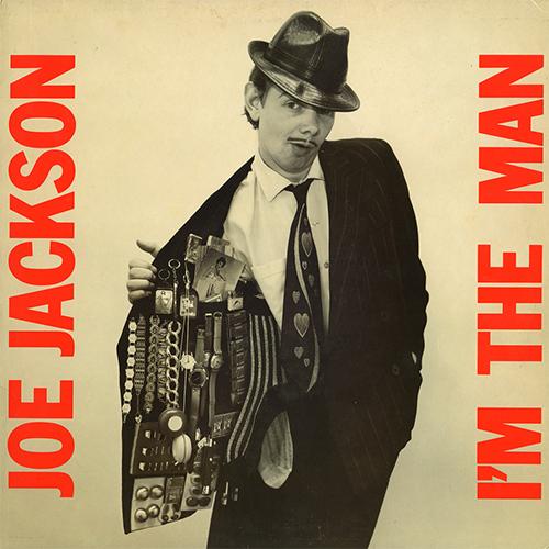 Joe Jackson I'm The Man