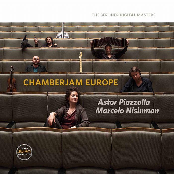 Chamberjam Europe Astor Piazzolla & Marcelo Nisinman