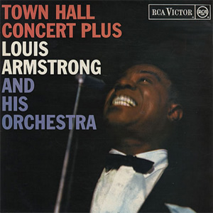 Louis Armstrong Town Hall Concert Plus
