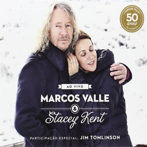 Marcos Valle & Stacey Kent Ao Vivo